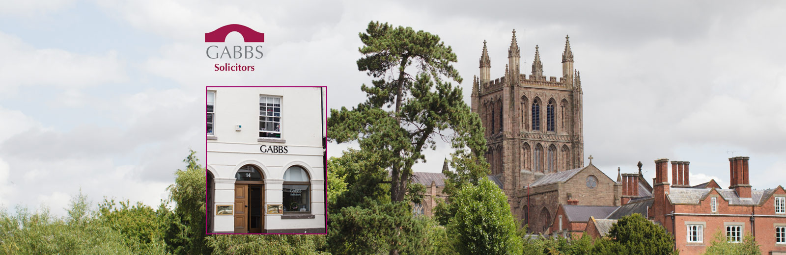 Hereford Cathedral overlaid with the GABBS solicitors logo, and a picture of the front of the GABBS office.